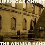 Album review: Jessicas Ghost – The Winning Hand