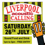 Liverpool Acoustic Calling – Saturday 26th July 2014