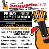 Preview: Liverpool Acoustic and Acoustic Dustbowl Christmas Party – Friday 12th December 2014