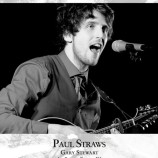 Preview: Songwriters at the Lantern #1 – Paul Straws [UPDATED]