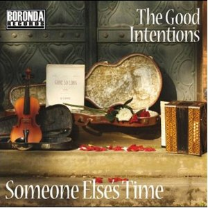 someone else's time - the good intentions