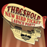 URGENT: Threshold New Bird launch venue change
