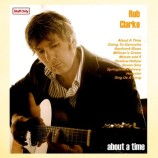 Album review: Rob Clarke – About A Time