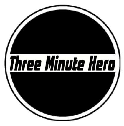 Three Minute Hero