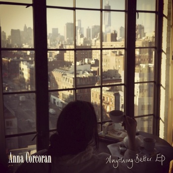 anna-corcoran-anthing-better-ep