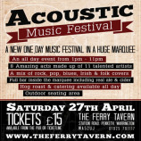 The Ferry Tavern Acoustic Music Festival – Saturday 27th April 2013