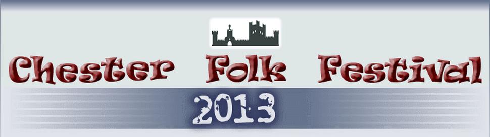 chester folk festival 2013