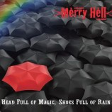 Album review: Merry Hell – Head Full Of Magic, Shoes Full Of Rain