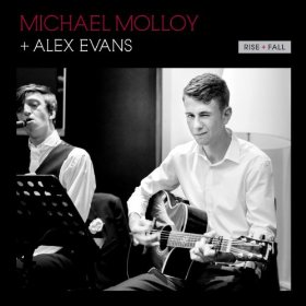 Michael Molloy and Alex Evans - Rise and Fall