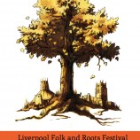 Liverpool Folk and Roots Festival – 19th June to 6th July 2013