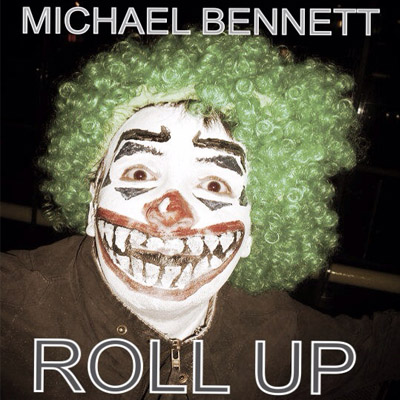 michael bennett roll up single