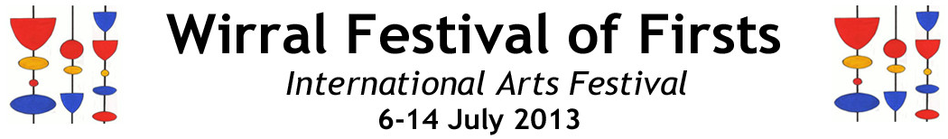 Wirral Festival of Firsts 2013