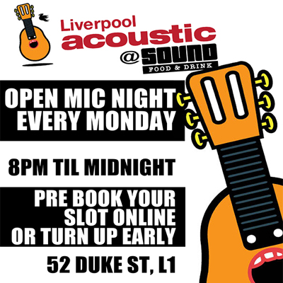 liverpool acoustic open mic at sound