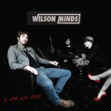 wilson minds i am we are album