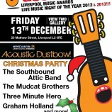 Acoustic Dustbowl and Liverpool Acoustic Christmas party – Friday 13th December 2013