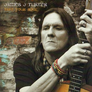 James J Turner take your soul album art