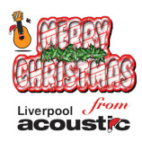 2013 Christmas Greetings from Liverpool Acoustic
