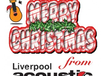 Preview: Liverpool Acoustic Christmas Party – Friday 9th December 2016