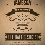 Jameson and TJ & Murphy at The Baltic Social – Sunday 15th June 2014