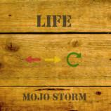 Album review: Mojo Storm – Life