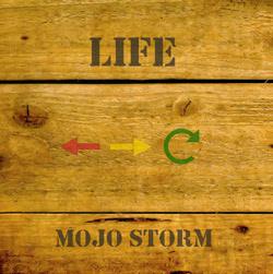 mojo storm - life