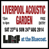 Preview: Liverpool Acoustic Garden – Saturday 23rd August 2014