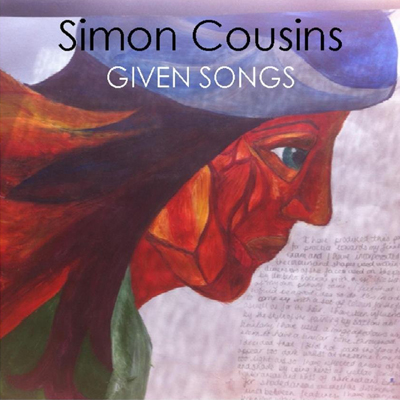 Simon Cousins Given Songs