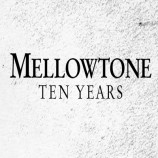 Preview: Mellowtone 10th Birthday Party – Wednesday 26th November 2014