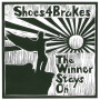 shoes4brakes the winner stays on