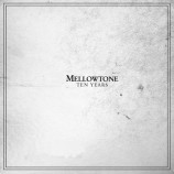 Album review: Mellowtone: Ten Years