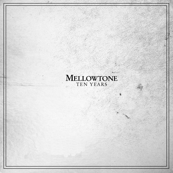 mellowton_ten_years