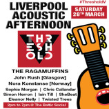 Preview: Liverpool Acoustic Afternoon @ Threshold V