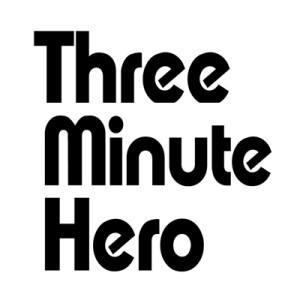 three minute hero