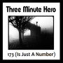 Three Minute Hero 173 is just a number