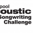 Liverpool Acoustic Songwriting Challenge 2017 Showcase Final this Saturday