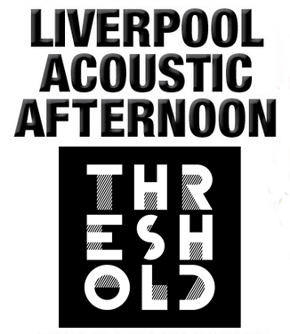 liverpool_acoustic_afternoon_threshold