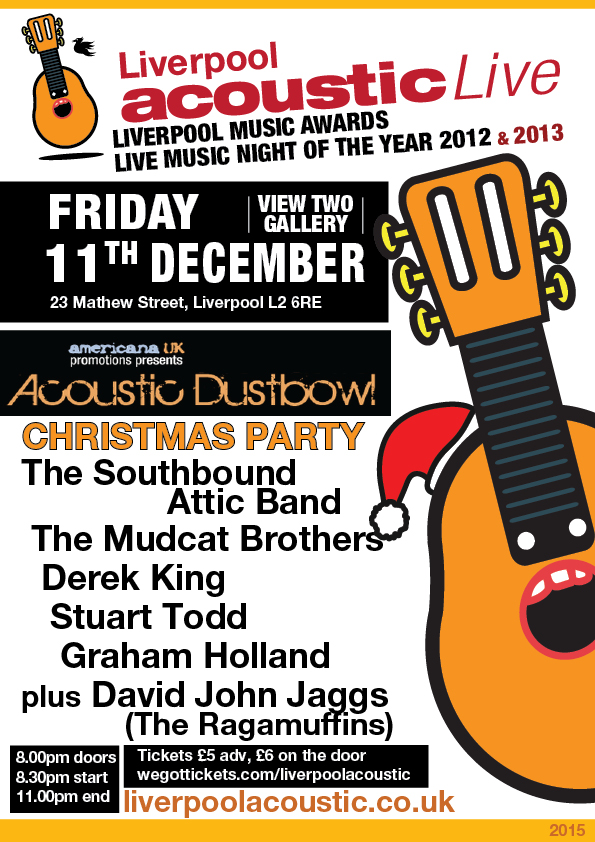Preview: Liverpool Acoustic & Acoustic Dustbowl Christmas Party - Friday 11th December 2015