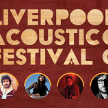 Preview: Liverpool Acoustic Festival 2016 – 18/19 March