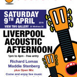 Preview: Liverpool Acoustic Afternoon @ View Two Gallery 9/4/2016