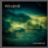 Album review: Windmill – Wanderlust