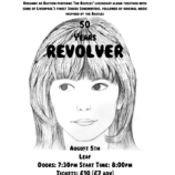50 Years of Revolver – Live at Leaf 05/08/16