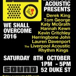 Preview: We Shall Overcome @ Sound 08/10/16