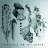 EP review: Joe Keelan – Call Off The Gods