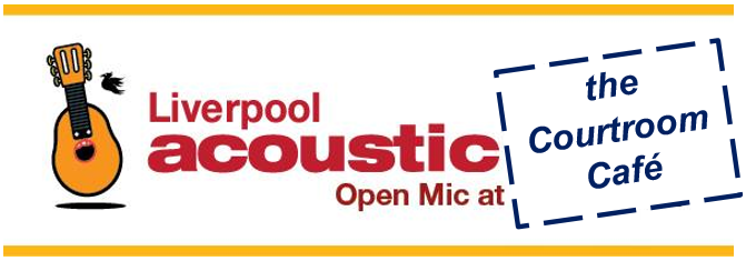 liverpool acoustic open mic courtroom cafe