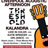 Liverpool Acoustic Afternoon at Threshold 01/04/17