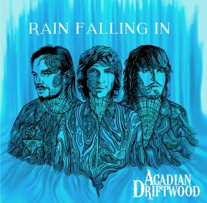 acadian driftwood rain falling in