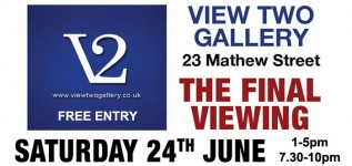 Preview: The Final Viewing at the View Two Gallery 24/06/17