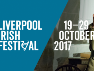 Preview: Liverpool Irish Festival 19th-29th October 2017