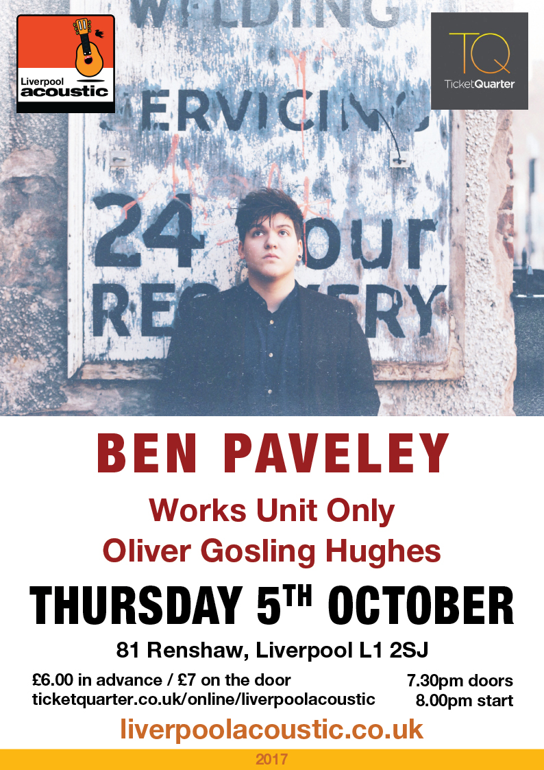 Preview: Liverpool Acoustic Live featuring Ben Paveley @ 81 Renshaw 05/10/17