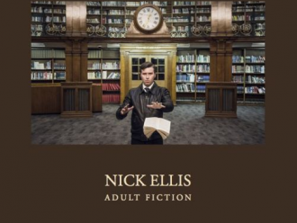 Album review: Nick Ellis – Adult Fiction